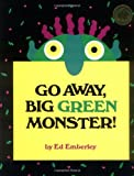 Go Away, Big Green Monster! | Emberley, Ed (1931-....)