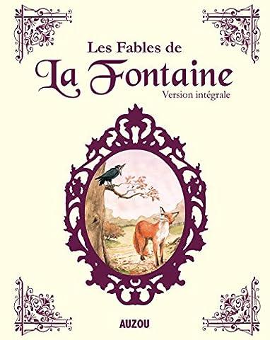 LES FABLES DE LA FONTAINE INTEGRALE (nouvelle