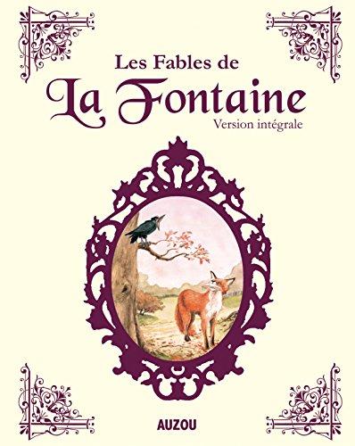LES FABLES DE LA FONTAINE INTEGRALE (nouvelle dition)