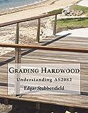Grading Hardwood: Understanding AS2082 (Timber Design File)