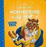 Telecharger Livres LA BELLE ET LA BETE Mon Histoire du Soir L histoire du film (PDF,EPUB,MOBI) gratuits en Francaise