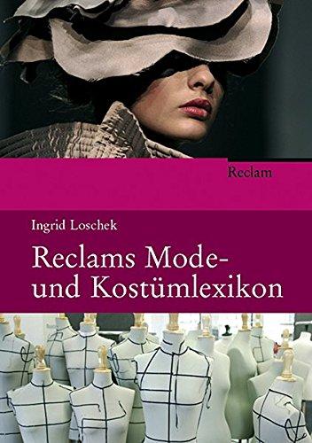 (Reclams Mode- und Kostümlexikon)