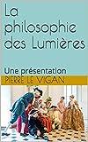 Telecharger Livres La philosophie des Lumieres Une presentation (PDF,EPUB,MOBI) gratuits en Francaise
