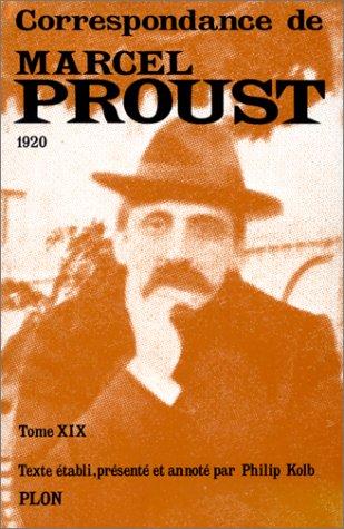 Correspondance, tome 19 par Marcel Proust