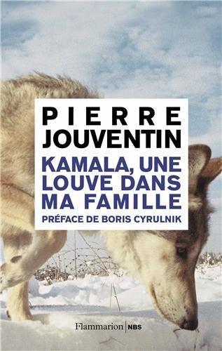 Kamala. une louve dans ma famille de Jouventin. Pierre (2011) Broch