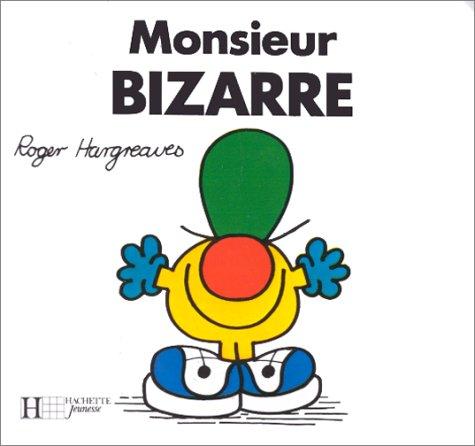 Monsieur Bizarre par Roger Hargreaves
