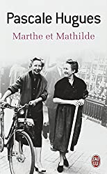 Marthe ET Mathilde by Pascale Hugues (2011-12-19)
