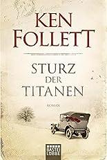 Sturz der Titanen: Die Jahrhundert-Saga. Roman (Jahrhundert-Trilogie, Band 1) hier kaufen