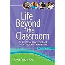 Life Beyond the Classroom: Transition Strategies for Young People with Disabilities