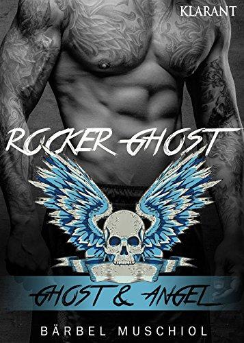 Rocker Ghost. Ghost und Angel von [Muschiol, Bärbel]
