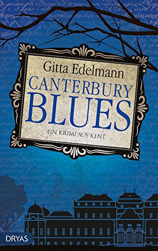 Buchseite und Rezensionen zu 'Canterbury Blues: Ein Krimi aus Kent' von Gitta Edelmann