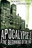 The Beginning of the End (Apocalypse Z)