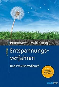 Entspannungsverfahren: Das Praxishandbuch. Mit E-Book inside
