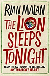 The Lion Sleeps Tonight: And Other Stories of Africa by Rian Malan (2014-02-06)