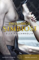 Idea Regalo - Romanzo rosa - Romanzo erotico: Zwillinge Simbiosi (I)