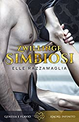 Romanzo rosa - Romanzo erotico: Zwillinge Simbiosi (I)