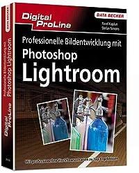 Professionelle Bildentwicklung mit Photoshop Lightroom