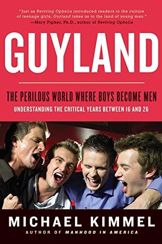 Guyland por Michael Kimmel