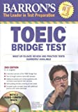 TOEIC  Bridge Test with Audio-CD: Test of English for international Communication (Barron's)