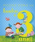 Scarica Libro Piccole storie per bambini di 3 anni (PDF,EPUB,MOBI) Online Italiano Gratis