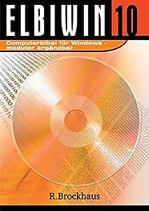 Bibelausgaben, Brockhaus : ELBIWIN 10, 1 CD-ROM Computerbibel. Für Windows. Modular ergänzbar. Für Windows ab 98, auch Vista