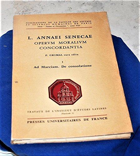 L. Annaei Senecae operum moralium concordantia (Publications de la Sorbonne)