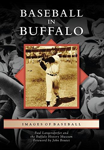 Baseball in Buffalo (Images of Baseball) (English Edition) por Paul Langendorfer