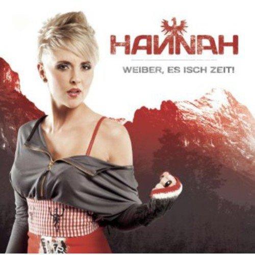 Hannah: Weiber,Es Isch Zeit! (Audio CD)