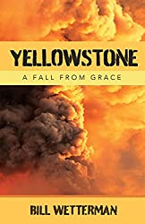Yellowstone - A Fall From Grace