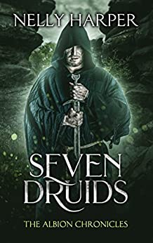 Seven Druids (The Albion Chronicles Book 2) by [Harper, Nelly]