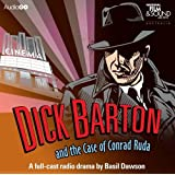 Dick Barton and the Case of Conrad Ruda (Radio Collection)