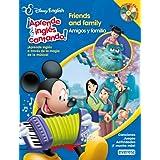 Disney English. ¡Aprende inglés cantando!. Friends and Family/ Amigos y familia: ¡Aprende inglés a través de la magia de la música! Canciones. Juegos. Actividades. ¡Y mucho más!