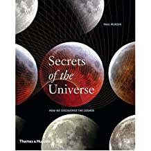 [( Secrets of the Universe: How We Discovered the Cosmos )] [by: Paul Murdin] [Oct-2009]