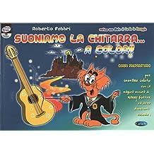 SUONIAMO LA CHITARRA A COLORI + CD + MUTA DI CORDE