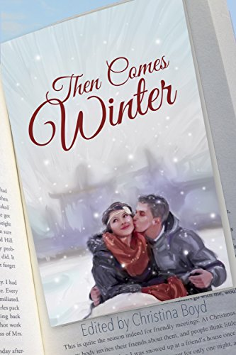 Then Comes Winter (English Edition) (Sophia Rose)
