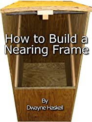 How to Build a Nearing Frame (English Edition)