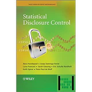 Statistical Disclosure Control (Wiley Series in Survey Methodology)