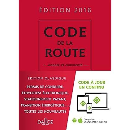 Code de la route 2016, commenté - 16e éd.
