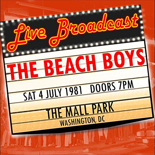 Live Broadcast - 4th July 1981 The Mall Park, Washington DC