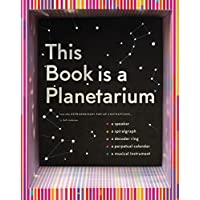 This Book is a Planetarium: And Other Extraordinary Pop-Up Contraptions: (Popup Book for Kids and Adults, Interactive Planetarium Book, Cool Books for Adults)