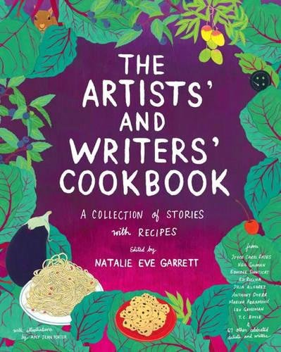 The Artists' and Writers' Cookbook: A Collection of Stories with Recipes