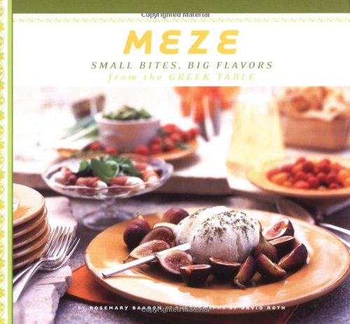 Meze: Small Bites, Big Flavours from the Greek Table
