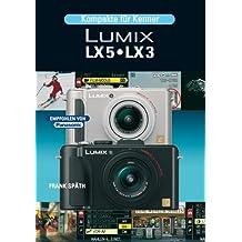 Kompakte für Kenner Lumix LX 5/LX 3