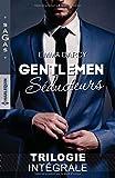 Gentlemen séducteurs: Une passion inoubliable - Une femme à protéger - Un héritage inattendu