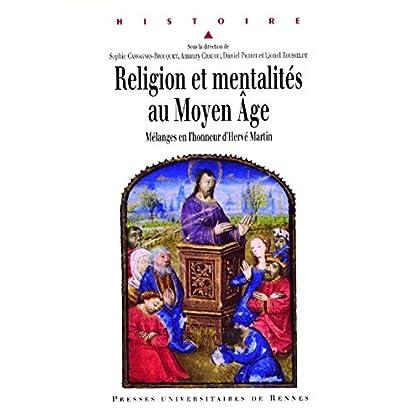 Religion et mentalités au Moyen Âge: Mélanges en l'honneur d'Hervé Martin (Histoire)