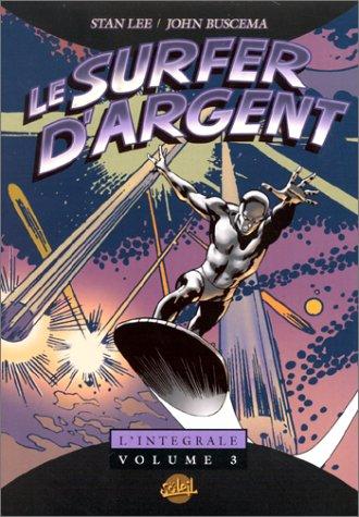 Surfer d'argent, tome 3 par Stan Lee
