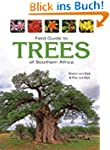 Field Guide to Trees of Southern Afri...