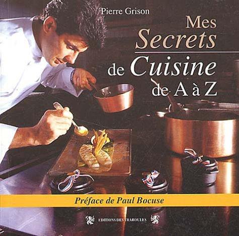 Mes secrets de cuisine de A à Z