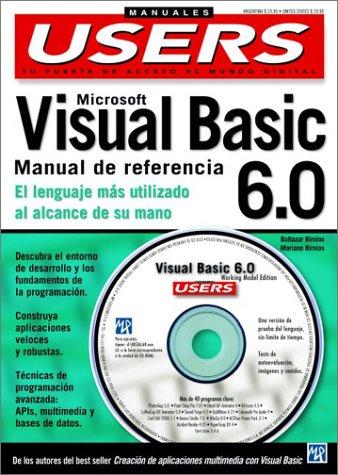 Microsoft Visual Basic 6.0: Manual De Referencia (Manuales Compumagazines) por Baltazar Birnios
