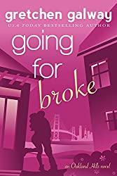 Going for Broke: A Romantic Comedy (Oakland Hills Book 5) (English Edition)
